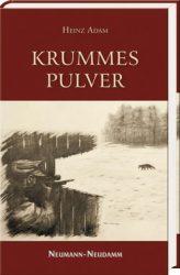 Adam, Krummes Pulver