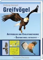 Greifvögel, Artproblem und Evolutionstheorie – Ökofunktionell betrachtet