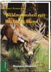 Weidmannsheil mit Büchse & Hund